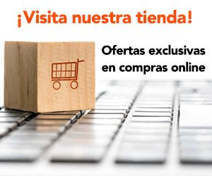 Visita nuestra tienda. Ofertas exclusivas